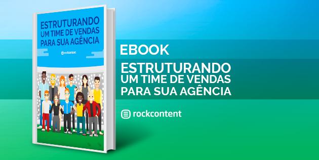 Ebook Gratuito - Estruturando um time de vendas em sua agência