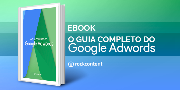 Ebook Gratuito - Guia do Google Adwords