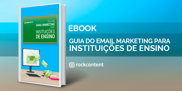 Guia do Email Marketing para Instituções de Ensino