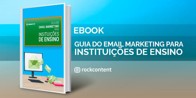Guia do Email Marketing para Instituções de Ensino