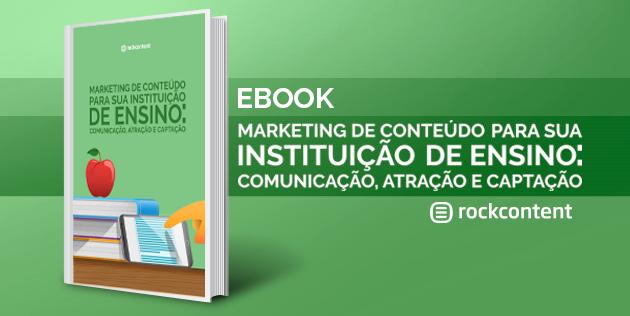 Ebook Gratuito - Marketing de Conteúdo para Instituições de Ensino