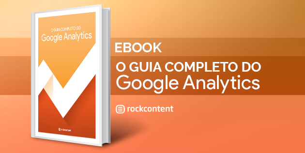 Ebook Gratuito - Guia completo do Google Analytics