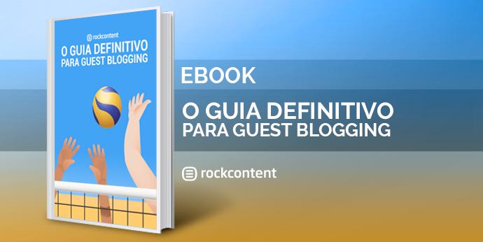 Guia Definitivo para Guest Blogging