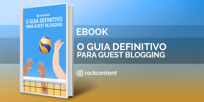 Guia Definitivo para Guest Blogging