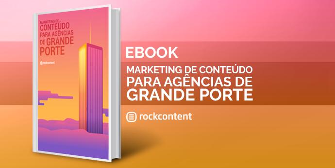Marketing de Conteúdo para agências de grande porte