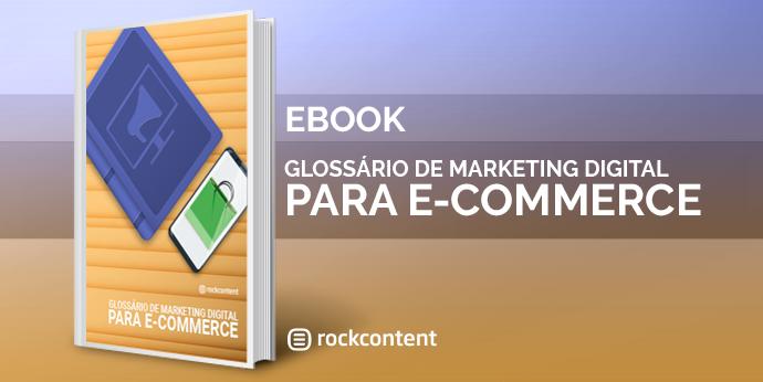 Glossário de Marketing para E-commerce