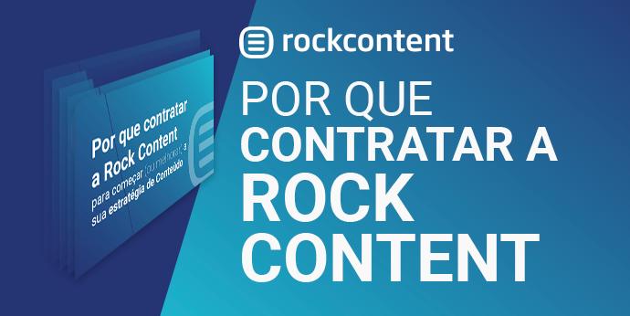 Por que contratar a Rock Content