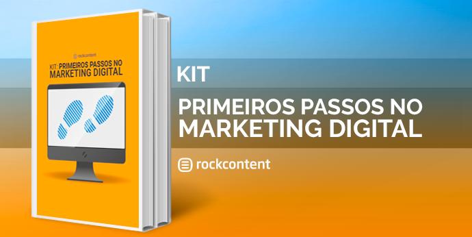 Primeiros passos no Marketing Digital