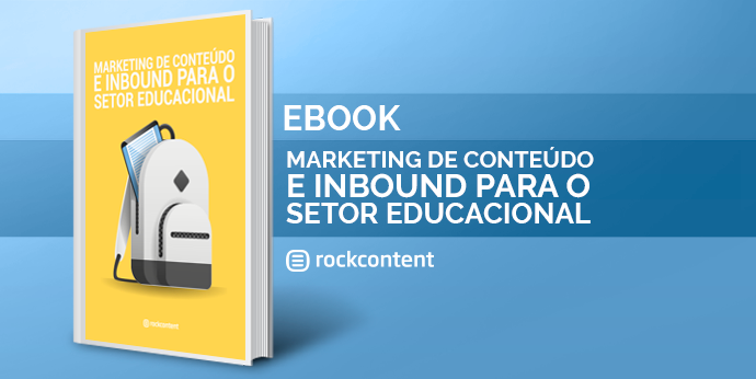 Marketing de Conteúdo e Inbound para o setor Educacional