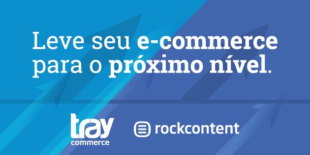 Rock Content e Tray: leve seu e-commerce para o próximo nível