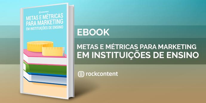 Metas e Métricas para Marketing na Educação